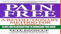 [PDF] Pain Free: A Revolutionary Method for Stopping Chronic Pain Full Collection[PDF] Pain Free: