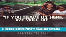 "[PDF] ""If You Leave Us Here, We Will Die"": How Genocide Was Stopped in East Timor Popular Collection"