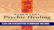 New Book Essential Psychic Healing: A Complete Guide to Healing Yourself, Healing Others, and
