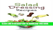[PDF] Salad Dressing Recipes: Top 50 Most Delicious Homemade Salad Dressings: [A Salad Dressing