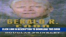 [PDF] Gerald R. Ford (The American Presidents Series: The 38th President, 1974-1977) Popular