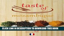 [PDF] Taste of Mozambique: Recipe Book Video Blog (French Edition) Popular Colection