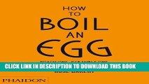 [PDF] How to Boil an Egg  Poach One, Scramble One, Fry One, Bake One, Steam One Full Online