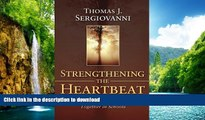 READ BOOK  Strengthening the Heartbeat: Leading and Learning Together in Schools (Jossey-Bass