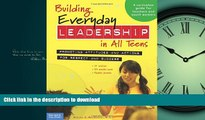 EBOOK ONLINE Building Everyday Leadership in All Teens: Promoting Attitudes and Actions for