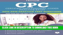 [PDF] CPC Practice Exam 2015-2016: Certified Professional Coder Practice Test Questions Full
