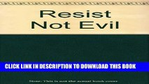 [PDF] Resist Not Evil Full Collection