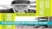 [PDF] Good Vibrations: My Life as a Beach Boy Full Collection[PDF] Good Vibrations: My Life as a