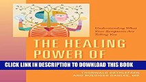 [PDF] The Healing Power of Illness: Understanding What Your Symptoms Are Telling You Full Online