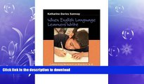 FAVORIT BOOK When English Language Learners Write: Connecting Research to Practice, K-8 FREE BOOK