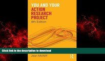 READ PDF You and Your Action Research Project READ EBOOK