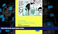Big Deals  Teaching the Graphic Novel (Options for Teaching (Numbered Paperback))  Best Seller