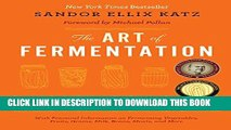 [PDF] The Art of Fermentation: An In-Depth Exploration of Essential Concepts and Processes from