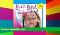 Big Deals  Bugs, Bugs, Bugs: 21 Songs and Over 250 Activities for Young Children (Pam Schiller