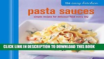 [PDF] The Easy Kitchen: Pasta Sauces: Simple recipes for delicious food every day Full Colection