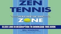 [PDF] Zen Tennis: Playing in the Zone Popular Collection