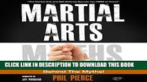 [PDF] Martial Arts: Behind the Myths!: The Martial Arts and Self Defense Secrets You NEED to Know!