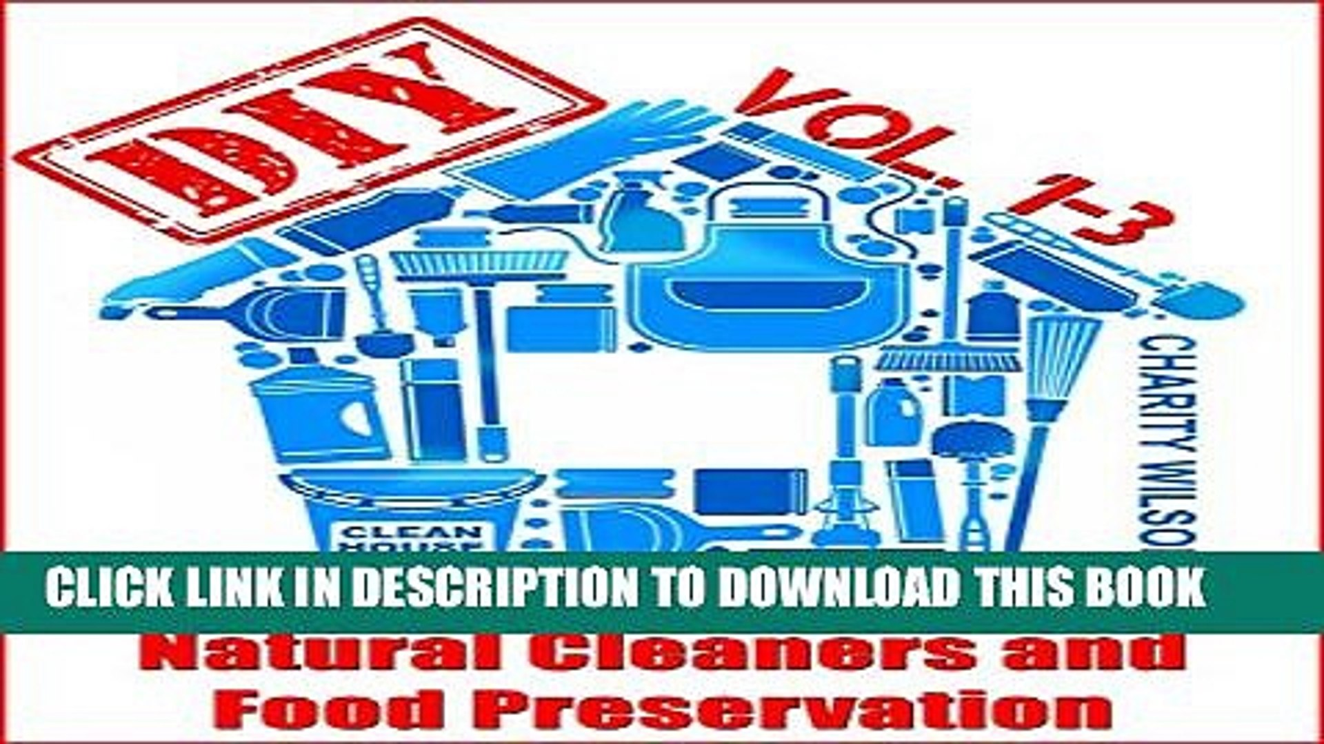 [PDF] DIY Box Set: DIY Household Hacks, Natural Cleaners and Food Preservation (DIY Hacks, Tips