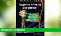 Must Have PDF  APlusPhysics: Your Guide to Regents Physics Essentials  Free Full Read Best Seller