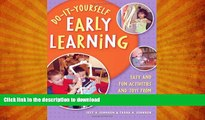 READ THE NEW BOOK Do-It-Yourself Early Learning: Easy and Fun Activities and Toys from Everyday