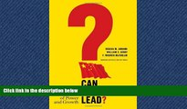 FREE DOWNLOAD  Can China Lead?: Reaching the Limits of Power and Growth  BOOK ONLINE