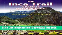 [PDF] Inca Trail, Cusco   Machu Picchu: Includes Santa Teresa Trek, Choquequirao Trek, Vilcabamba