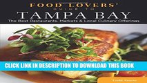 [PDF] Food Lovers  Guide to® Tampa Bay: The Best Restaurants, Markets   Local Culinary Offerings