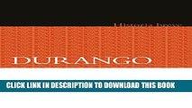 [PDF] Durango. Historia breve (Historias Breves) (Spanish Edition) Popular Collection
