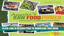 [PDF] Annelie s Raw Food Power: Supercharged Raw Food Recipes and Remedies Popular Colection