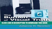 [PDF] The Burden of Visual Truth: The Role of Photojournalism in Mediating Reality (Routledge