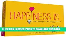 [PDF] Happiness Is . . .: 500 Things to Be Happy About Popular Colection