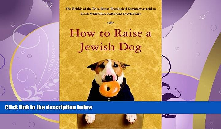FAVORITE BOOK  How to Raise a Jewish Dog