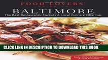 [PDF] Food Lovers  Guide to® Baltimore: The Best Restaurants, Markets   Local Culinary Offerings