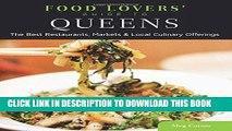[PDF] Food Lovers  Guide to® Queens: The Best Restaurants, Markets   Local Culinary Offerings
