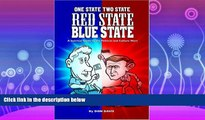 complete  One State Two State Red State Blue State: A Satirical Guide to the Political and Culture