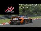 Assetto Corsa | AC Challenge Ring Rank | McLaren P1 | Nordschleife