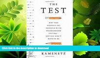 READ  The Test: Why Our Schools are Obsessed with Standardized Testing–But You Don't Have to