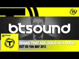 BTSound - Shake That Ass (Solid As A Rock) (Radio Edit)