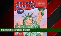 EBOOK ONLINE The Hillary Clinton Coloring Book: The Ultimate Tribute to the Next President of the