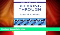 Big Deals  Breaking Through: College Reading (book alone) (8th Edition)  Free Full Read Best Seller