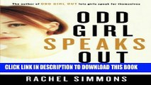 [PDF] Odd Girl Speaks Out: Girls Write about Bullies, Cliques, Popularity, and Jealousy Full Online
