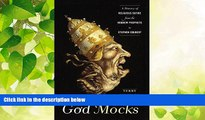 complete  God Mocks: A History of Religious Satire from the Hebrew Prophets to Stephen Colbert