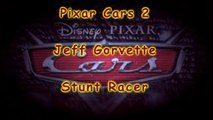 Pixar Cars2 Jeff Gorvette Stunt Racer unbox and demo, a re upload from new