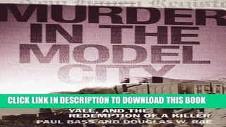 PDF Murder in the Model City The Black Panthers Yale And th