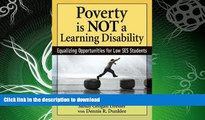 FAVORITE BOOK  Poverty Is NOT a Learning Disability: Equalizing Opportunities for Low SES