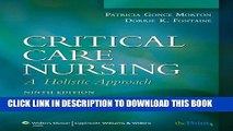 [PDF] Critical Care Nursing: A Holistic Approach (Critical Care Nursing: A Holistic Approach