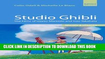 [Read PDF] Studio Ghibli: The Films of Hayao Miyazaki and Isao Takahata Ebook Online
