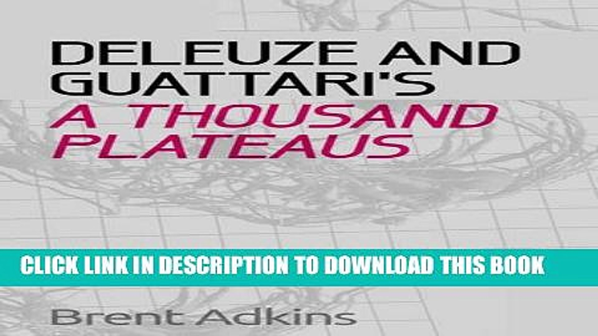 [PDF] Deleuze and Guattari s A Thousand Plateaus: A Critical Introduction and Guide Popular