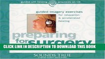 Ebook Preparing for Surgery: Guided Imagery Exercises for
