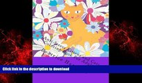 DOWNLOAD Anti-Stress Kittens and Cats Coloring Book For Adults: Includes: Kittens, Cats, Dogs,